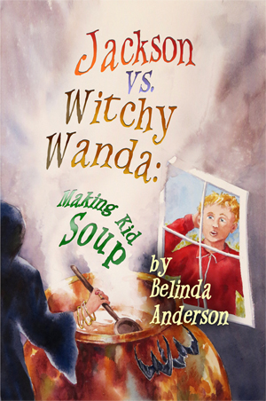 Jackson vs. Witchy Wanda: Making                                 Kid Soup